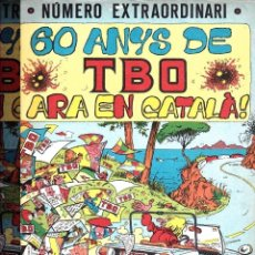Tebeos: TBO Nº EXTRAORDINARIO 60 AÑOS TBO ARA EN CATALÀ. Lote 178558505