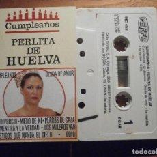 Tebeos: CINTA DE CASSETTE - PERLITA DE HUELVA - CUMPLEAÑOS - PERFIL 1986. Lote 207132391