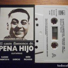 Tebeos: CINTA DE CASSETTE - PENA HIJO - EL CANTE FLAMENCO DE - VOL. 1 - OLE RECORDS 1992. Lote 207133090