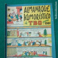 Tebeos: ALMANAQUE HUMORISTICO DE TBO PARA 1981. BUIGAS. Lote 253794865