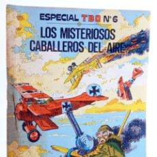 Tebeos: ESPECIAL TBO 6. LOS MISTERIOSOS CABALLEROS DEL AIRE (O. JOLY / PIROTON / ROGÉ / HARDY) BUIGAS, 1976. Lote 276232648