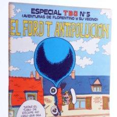 Tebeos: ESPECIAL TBO 5. EL FORD T ANTIPOLUCIÓN (FRANCIS / MILLIEUX) BUIGAS, 1976. OFRT. Lote 276232653