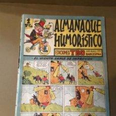 Giornalini: TBO ALMANAQUE HUMORÍSTICO -TBO BUIGAS- MED.. 24X16,5 CMS. ORIGINAL AÑOS 40 (G). Lote 276263693