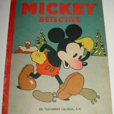 Tebeos: ANTIGUO CUENTO DE SATURNINO CALLEJA S.A. - MICKEY DETECTIVE - ILUSTRACIONES DE WALT DISNEY - EDITOR. Lote 27639480