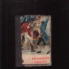 Tebeos: EL PRISIONERO DE SIRGTON /POR: A. FARTO DE FONSECA - EDITA : SATURNINO CALLEJA. Lote 20035840