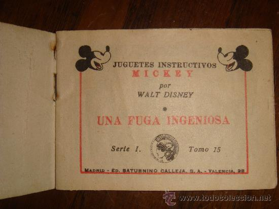 Tebeos: una fuga ingeniosa -walt disney tomo 15 serie 1 saturnino calleja 1942 7.5x5.5 cm - Foto 2 - 27415508