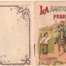 Tebeos: CUENTOS DE CALLEJA. LA AMISTAD DEL POBRE. SERIE II. TOMO 31. 16 PAGINAS. 10X7CM.. Lote 24992107