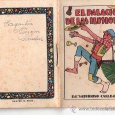 Tebeos: CUENTOS DE CALLEJA. EL PALACIO DE LAS ILUSIONES. SERIE I. TOMO I. MEDIDAS 7 X 10CM.. Lote 82507871