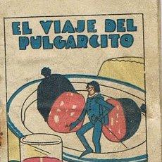 Tebeos: CUENTOS DE CALLEJA, EL VIAJE DEL PULGARCITO, SERIE VI, T. 110, MEDIDAS 6 X 8 CM., RECREO INFANTIL. Lote 27200090
