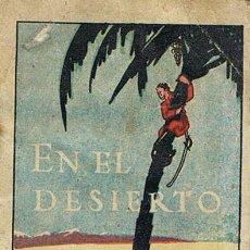 Tebeos: CUENTOS DE CALLEJA, EN EL DESIERTO, SERIE IX, T. 172, MEDIDAS 6 X 8 CM., JOYAS PARA NIÑOS. Lote 27200493