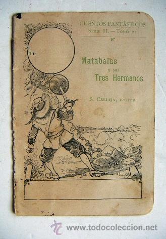 PEQUEÑO CUENTO DE CALLEJA MATABALAS Y SUS TRES HERMANOS (Tebeos y Comics - Calleja)