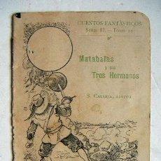Tebeos: PEQUEÑO CUENTO DE CALLEJA MATABALAS Y SUS TRES HERMANOS. Lote 32204330