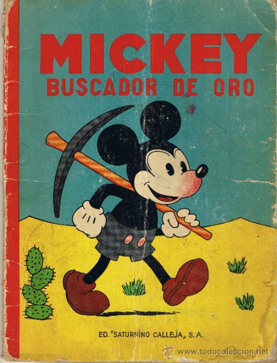 MICKEY BUSCADOR DE ORO - EDITORIAL SATURNINO CALLEJA (Tebeos y Comics - Calleja)