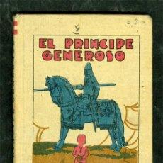 Tebeos: CUENTO CALLEJA **EL PRINCIPE GENEROSO** AÑO 1900 TAPA DURA 7,5X10,5 CMS. Lote 36189470