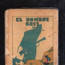Tebeos: BIBLIOTECA DE RECREO. TOMO XXXI. EL HOMBRE GRIS. CALLEJA. ILUSTRADO POR PENAGOS. Lote 40590564