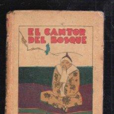 Tebeos: BIBLIOTECA DE RECREO. TOMO XVII. EL CANTOR DEL BOSQUE. CALLEJA. ILUSTRADO POR PENAGOS. Lote 40590601