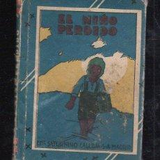 Tebeos: BIBLIOTECA DE RECREO. TOMO XXIX. EL NIÑO PERDIDO. CALLEJA. ILUSTRADO POR PENAGOS. Lote 40590739