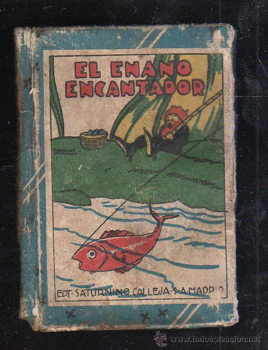 BIBLIOTECA DE RECREO. TOMO XI. EL ENANO ENCANTADOR. CALLEJA. ILUSTRADO POR PENAGOS (Tebeos y Comics - Calleja)