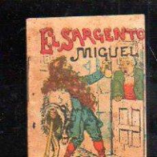 Tebeos: CUENTO DE CALLEJA. EL SARGENTO MIGUEL. SERIE X. TOMO 199. 7X10CM.. Lote 44069871