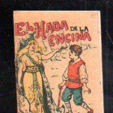 Tebeos: CUENTO DE CALLEJA. EL HADA DE LA ENCINA. SERIE XII. TOMO 230. 7X10CM.. Lote 44069882