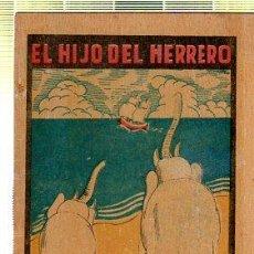Tebeos: CUENTO DE CALLEJA. EL HIJO DEL HERRERO. SERIE XV. TOMO 281. Lote 45075894