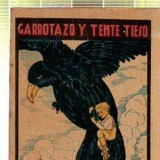 Tebeos: CUENTO DE CALLEJA. GARROTAZO Y TENTE TIESO. SERIE XV. TOMO 282. Lote 45075907