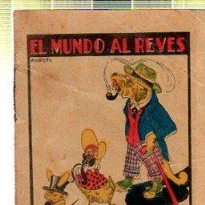Tebeos: CUENTO DE CALLEJA. EL MUNDO AL REVES. SERIE XI. TOMO 219. Lote 45076062