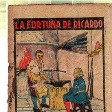 Tebeos: CUENTO DE CALLEJA. LA FORTUNA DE RICARDO. SERIE XI. TOMO 216. Lote 45076200