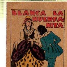 Tebeos: CUENTO DE CALLEJA. BLANCA LA HUERFANITA. SERIE IV. TOMO 62. Lote 45076295