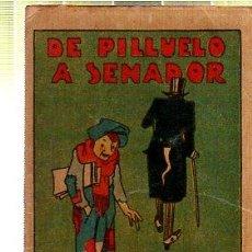 Tebeos: CUENTO DE CALLEJA. DE PILLUELO A SENADOR. SERIE I. TOMO 11. Lote 45076349