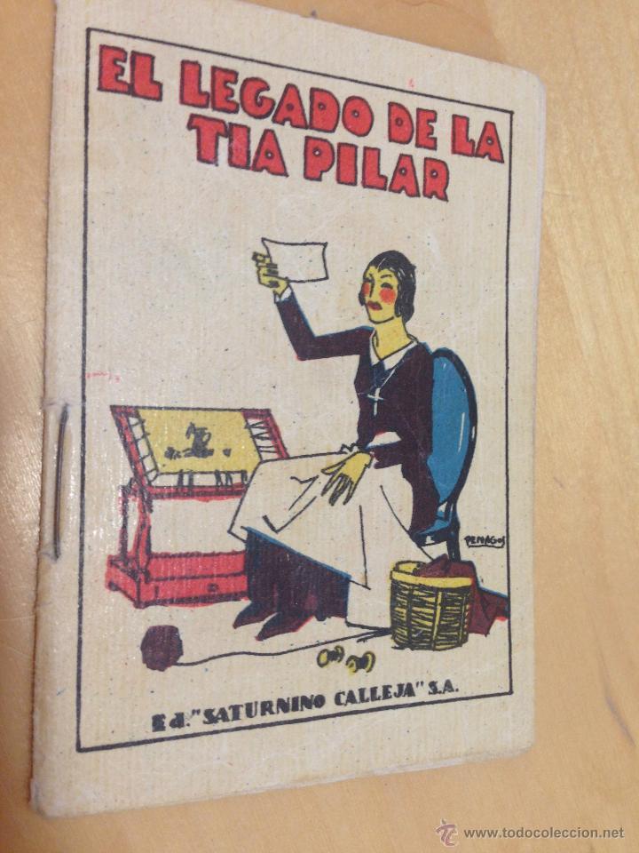 ANTIGUO CUENTO DE CALLEJA: EL LEGADO DE LA TÍA PILAR. TOMO Nº 113. (Tebeos y Comics - Calleja)