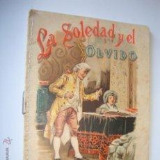 Tebeos: LIBRO CUENTO BIBLIOTECA PARA NIÑOS LA SOLEDAD Y EL OLVIDO SATURNINO CALLEJA AÑO 1900/5 MED.10X15.5. Lote 50560552