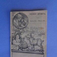 Tebeos: RECREO INFANTIL - EL RAMITO DE NOGAL - SERIE III TOMO 60 - EDITOR S. CALLEJA - 10 X 7 C.M.. Lote 54807306