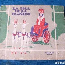 Tebeos: CUENTO. LA ISLA DE LA ILUSIÓN. CALLEJA MADRID. ILUSTRADO POR PENAGOS.. Lote 72748470