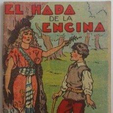 Livros de Banda Desenhada: 'EL HADA DE LA ENCINA'. CUENTOS DE CALLEJA, SERIE 12 - TOMO 230. 5 X 7 CM. COMO NUEVO.. Lote 87211836