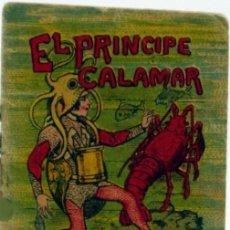 Tebeos: 'EL PRÍNCIPE CALAMAR'. CUENTOS DE CALLEJA, SERIE 12 - TOMO 236. 5 X 7 CM. COMO NUEVO.. Lote 87214196