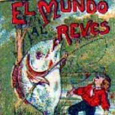 Tebeos: 'EL MUNDO AL REVÉS'. CUENTOS DE CALLEJA, SERIE 15 - TOMO 299. 5 X 7 CM. COMO NUEVO.. Lote 87272852