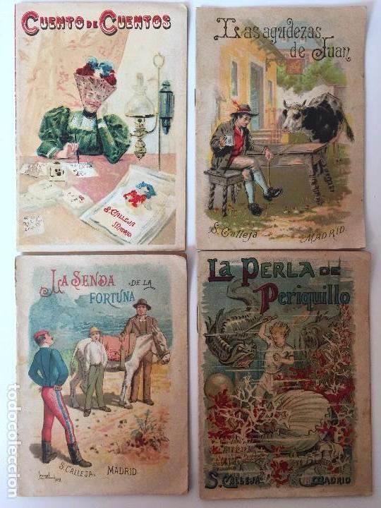 4 LIBRITOS S. CALLEJA (SIGLO XIX) CUENTO DE CUENTOS, LAS AGUDEZAS DE JUAN, LA SENDA DE LA FORTUNA.. (Tebeos y Comics - Calleja)
