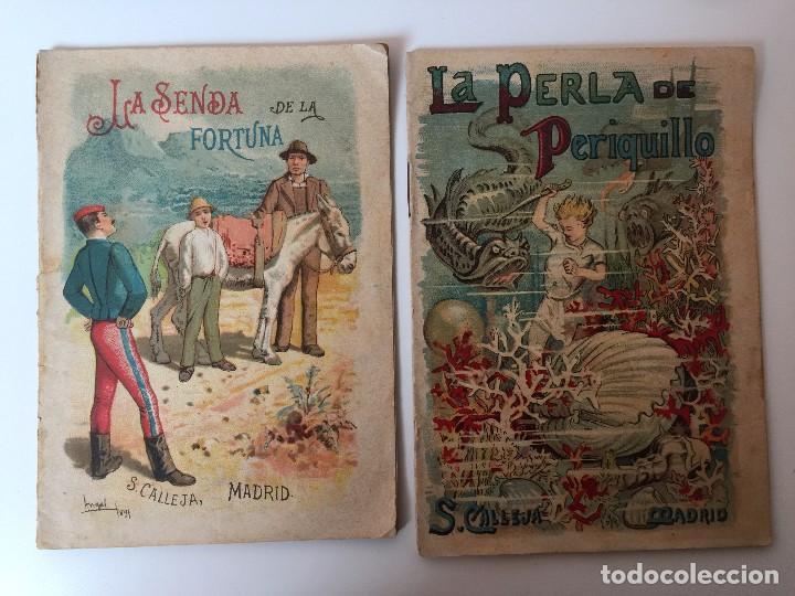 Tebeos: 4 LIBRITOS S. CALLEJA (SIGLO XIX) CUENTO DE CUENTOS, LAS AGUDEZAS DE JUAN, LA SENDA DE LA FORTUNA.. - Foto 3 - 89594592