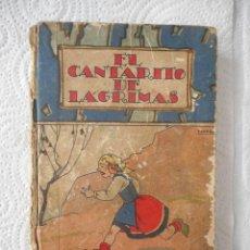 Tebeos: EL CANTARITO DE LÁGRIMAS. CUENTOS DE CALLEJA. 6 CUENTOS, VER RELACIÓN. TOMO VI. 124 PÁGINAS. 1942. Lote 97391919