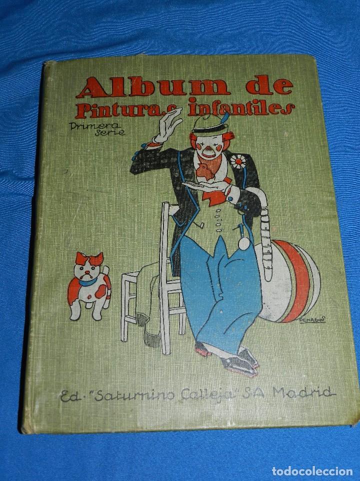 (M) LIBRO ALBUM DE PINTURAS INFANTILES EDT SATURNINO CALLEJA , MADRID , CONTIENE 8 NUMEROS (Tebeos y Comics - Calleja)