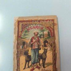 Tebeos: LOS PERROS NEGROS , LEYENDAS MORALES , CALLEJA 1915. Lote 107832439