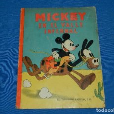 Tebeos: (M) MICKEY MOUSE - MICKEY EN EL VALLE INFERNAL , EDT SATURNINO CALLEJA 1933. Lote 117187315