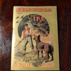 Tebeos: CONSECUENCIAS DE LA IRA - MINI LIBRO - MINILIBRO - SATURNINO CALLEJA - MADRID - VER FOTOS. Lote 139243702