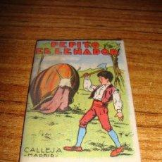 Tebeos: CALLEJA ORIGINAL JUGUETES INSTRUCTIVOS SERIE XIII PEPITO EL LEÑADOR. Lote 150506182