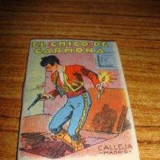 Tebeos: CALLEJA ORIGINAL JUGUETES INSTRUCTIVOS SERIE XIII EL CHICO DE CARMONA. Lote 150506222