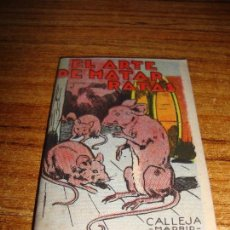 Tebeos: CALLEJA ORIGINAL JUGUETES INSTRUCTIVOS SERIE XIII EL ARTE DE MATAR RATAS. Lote 150506466