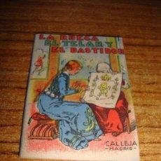 Tebeos: CALLEJA ORIGINAL JUGUETES INSTRUCTIVOS SERIE XII LA RUECA EL TELAR Y EL BASTIDOR. Lote 150507750