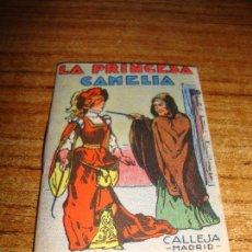 Tebeos: CALLEJA ORIGINAL JUGUETES INSTRUCTIVOS SERIE XII LA PRINCESA CAMELIA. Lote 150507806