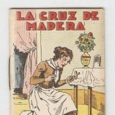 Tebeos: CUENTOS DE CALLEJA - SERIE XV - Nº 291 - LA CRUZ DE MADERA - JUGUETES INSTRUCTIVOS. Lote 154018278